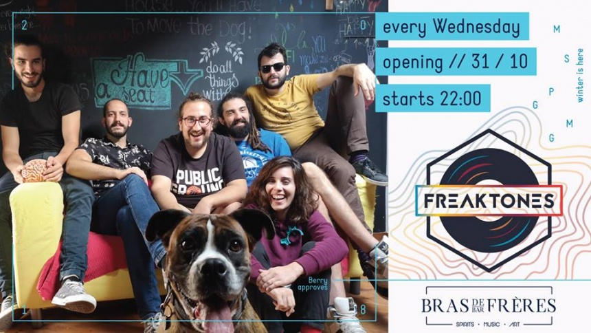 Freaktones Live - Every Wednesday #BrasDeFrères