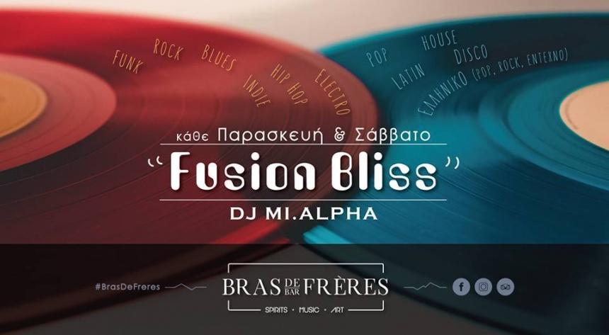 Fusion Bliss - Saturdays#BrasDeFrères